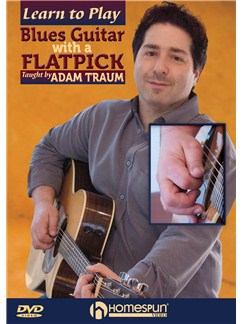 Adam Traum: Learn to Play Blues Guitar with a Flatpick DVDs / Videos | Guitar
