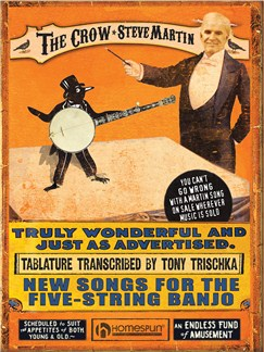 Steve Martin: The Crow - New Songs For The Five-String Banjo Books | Banjo Tab