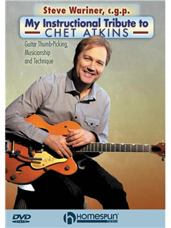 Steve Wariner, c.g.p.: My Instructional Tribute To Chet Atkins DVDs / Videos | Guitar