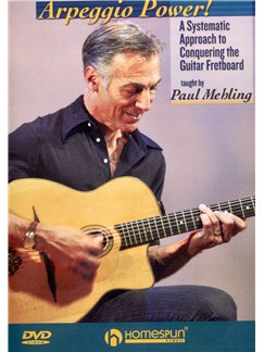 Paul Mehling: Arpeggio Power! - A Systematic Approach To Conquering The Guitar Fretboard DVDs / Videos | Guitar