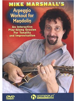Mike Marshall: Arpeggio Workout For Mandolin DVDs / Videos | Mandolin