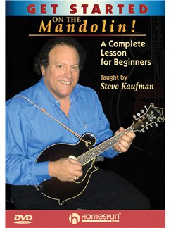 Steve Kaufman: Get Started On The Mandolin! - A Complete Lesson For Beginners DVDs / Videos | Mandolin