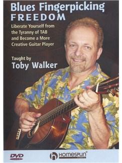 Toby Walker: Blues Fingerpicking Freedom DVDs / Videos | Guitar