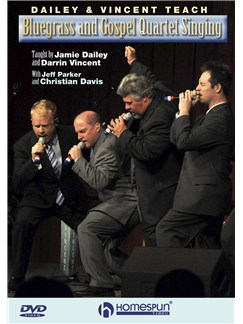 Dailey & Vincent Teach Bluegrass And Gospel Quartet Singing DVDs / Videos | Voice