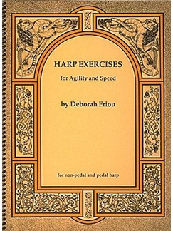 Deborah Friou: Harp Exercises For Agility And Speed Books | Harp