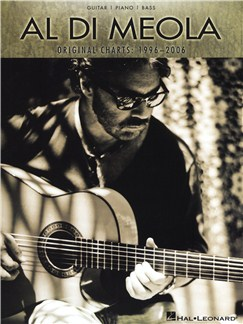 Al Di Meola: Original Charts - 1996-2006 Books | Guitar, Piano, Bass Guitar