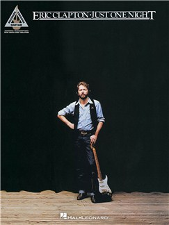 Eric Clapton: Just One Night - Guitar Recorded Versions Books | Guitar, Guitar Tab