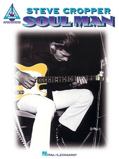 Steve Cropper - Soul Man (Guitar Recorded Versions) Livre | Tablature Guitare
