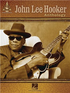 John Lee Hooker: Guitar Anthology Books | Guitar Tab