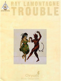 Ray LaMontagne: Trouble - Guitar Recorded Versions Books   Guitar Tab