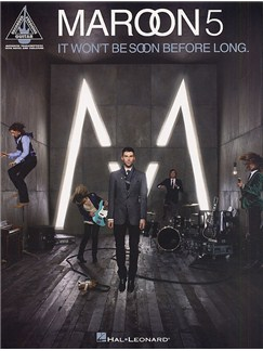 Maroon 5: It Won't Be Soon Before Long - Guitar Recorded Versions Books | Guitar
