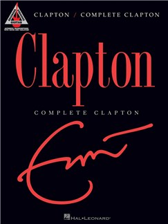 Eric Clapton: Complete Clapton - Guitar Recorded Versions Books | Guitar, Guitar Tab