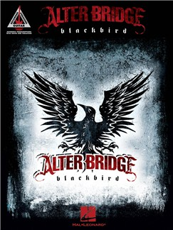 Alter Bridge: Blackbird - Guitar Recorded Versions Books | Guitar Tab
