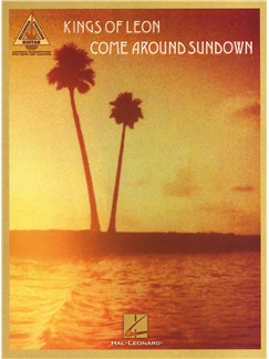 Kings Of Leon: Come Around Sundown - TAB Books | Guitar Tab, Guitar