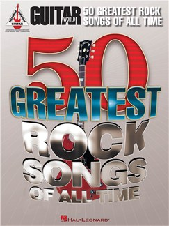 Guitar World: 50 Greatest Rock Songs Of All Time Books | Guitar, Guitar Tab