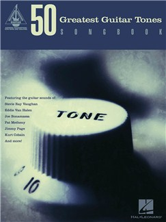 50 Greatest Guitar Tones Songbook: Guitar Recorded Versions Books | Guitar