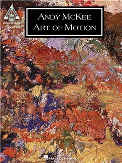 Andy McKee : Art Of Motion Books | Guitar