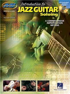 Introduction To Jazz Guitar Soloing - A Comprehensive Improvisation Method Books and CDs | Guitar