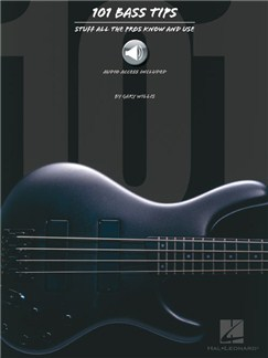 101 Bass Tips: Stuff All The Pros Know And Use (Book/Online Audio) Books and Digital Audio | Bass Guitar