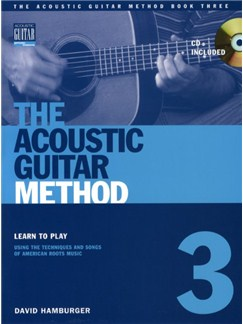 David Hamburger: The Acoustic Guitar Method - Book Three Books and CDs | Guitar (with Chord Boxes)