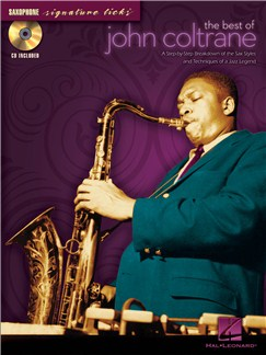 The Best Of John Coltrane: Saxophone Books and CDs | Saxophone