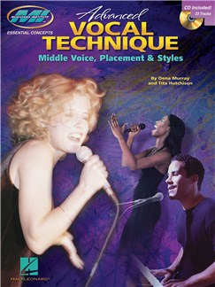 Advanced Vocal Technique: Middle Voice, Placement And Styles Books and CDs | Voice
