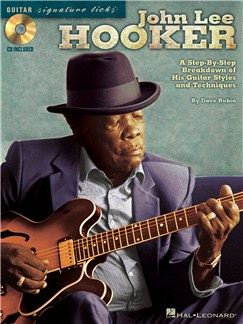 John Lee Hooker: Signature Guitar Licks Books and CDs | Guitar Tab
