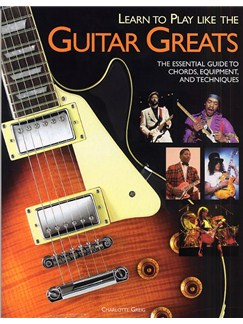 Learn To Play Like The Guitar Greats Books | Guitar