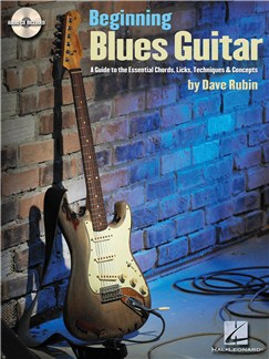 Dave Rubin: Beginning Blues Guitar - A Guide to the Essential Chords, Licks, Techniques & Concepts Books and CDs | Guitar