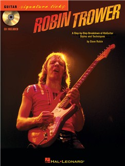 Robin Trower: A Step-By-Step Breakdown Of His Guitar Styles And Techniques Books and CDs | Guitar