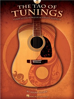 Mark Shark: The Tao Of Tunings - A Map to the World of Alternate Tunings Books and CDs | Guitar Tab
