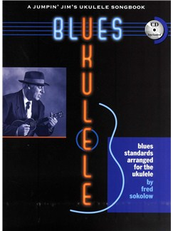 Fred Sokolow: Blues Ukulele Books and CDs | Ukulele