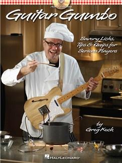 Greg Koch: Guitar Gumbo Books and CDs | Guitar Tab, Guitar