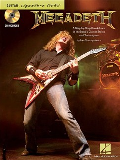 Megadeth: Signature Licks - A Step-by-Step Breakdown Of The Band's Guitar Styles & Techniques Books and CDs | Electric Guitar