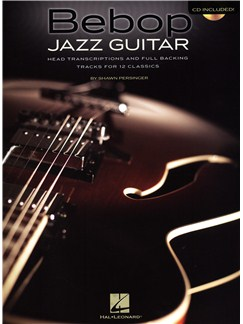 Shawn Persinger: Bebop Jazz Guitar - Head Transcriptions And Full Backing Tracks For 12 Classics Books and CDs | Guitar, Guitar Tab