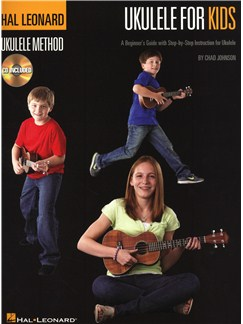 The Hal Leonard Ukulele Method: Ukulele For Kids (Book/Online Audio) Books and Digital Audio | Ukulele