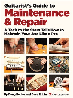 Doug Redler and Dave Rubin: Guitarist's Guide To Maintenance & Repair Books | Guitar