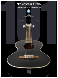 Fred Sokolow/Ronny Schiff: 101 Ukulele Tips - Stuff All The Pros Know And Use (Book/Online Audio) Books and CDs   Ukulele