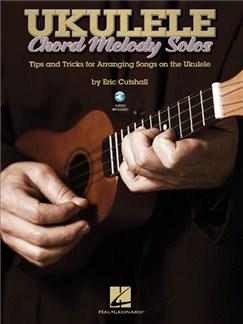 Ukulele Chord Melody Solos Books and Digital Audio | Ukulele