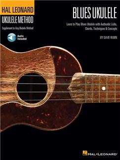 Hal Leonard Ukulele Method: Blues Ukulele (Book/Online Audio) Books and Digital Audio | Ukulele