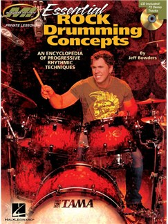 Essential Rock Drumming Concepts: An Encyclopedia Of Progressive Rhythmic Techniques Books and CDs | Drums