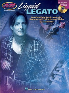 Musicians Institute Master Class:  Liquid Legato Books and CDs | Guitar