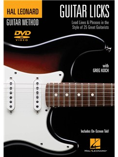 Greg Koch: Guitar Licks - Lead Lines And Phrases In The Style Of 25 Great Guitarists DVDs / Videos   Guitar