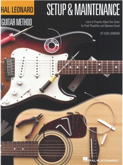 Hal Leonard Guitar Method - Setup & Maintenance Books | Guitar