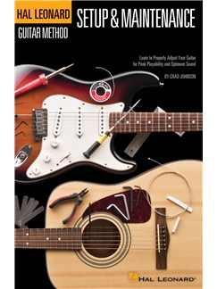 Hal Leonard Guitar Method: Guitar Setup & Maintenance (Compact Edition) Books | Guitar