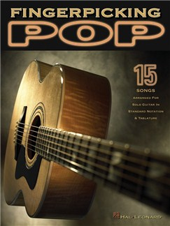 Fingerpicking Pop: 15 Songs Arranged For Solo Guitar Books | Guitar Tab, Guitar