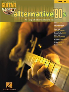 Guitar Play Along Volume 51: Alternative '90s Books and CDs | Guitar Tab
