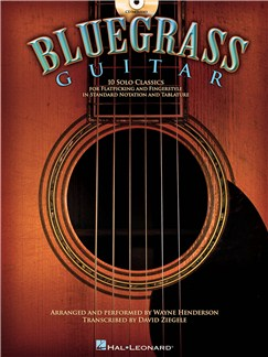 Bluegrass Guitar: 10 Solo Classics (Book and CD) Books and CDs | Guitar