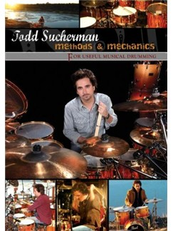 Todd Sucherman: Methods & Mechanics For Useful Drumming DVDs / Videos | Drums