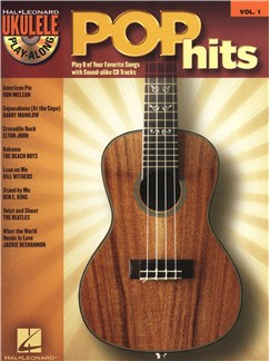 Ukulele Play-Along Volume 1: Pop Hits Books and CDs | Ukulele